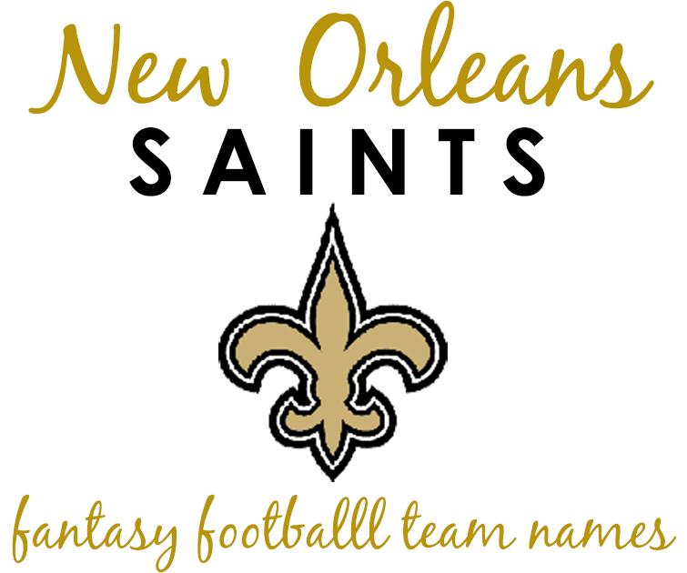 new orleans saints fantasy football team names � the