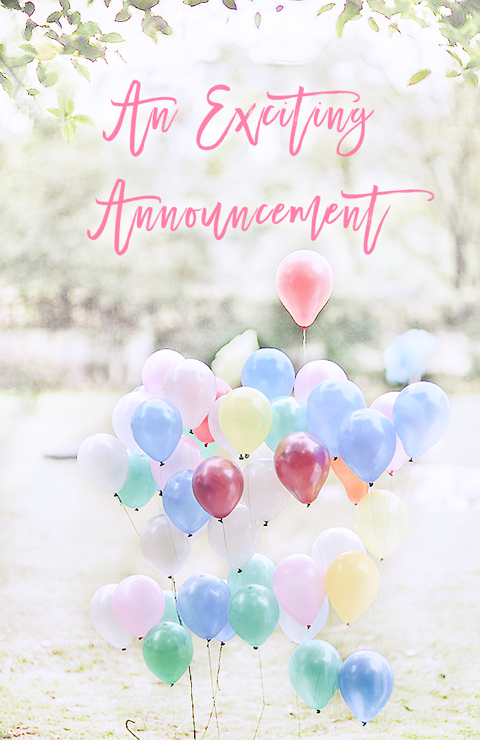 An Exciting Announcement