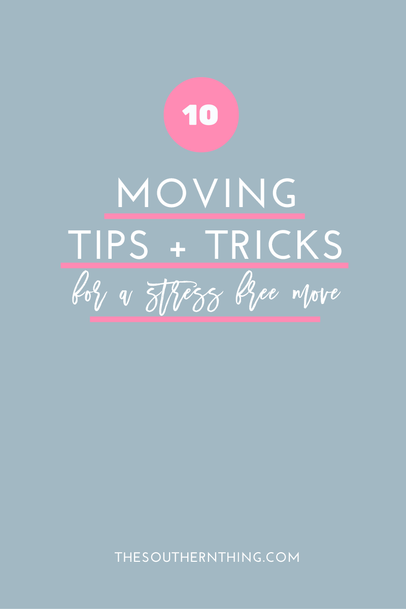 10 Moving Tips and Tricks for a Stress Free Move