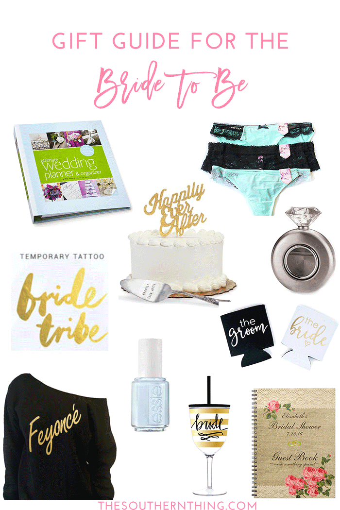 Gift Guide for the Bride to Be | Wedding, Bachelorette and Bridal Shower Gift Ideas
