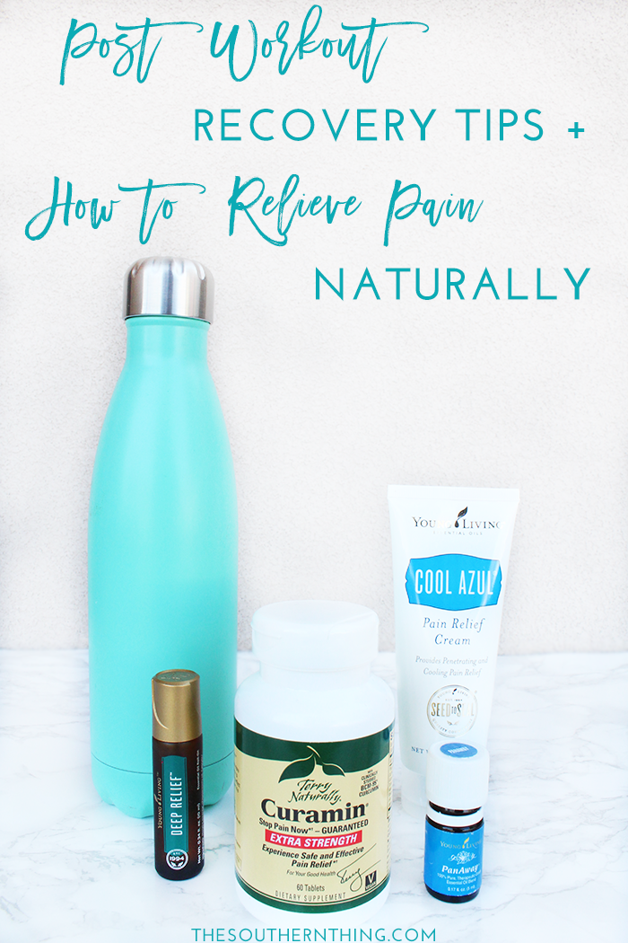 Post Workout Recovery Tips + How to Relieve Pain Naturally
