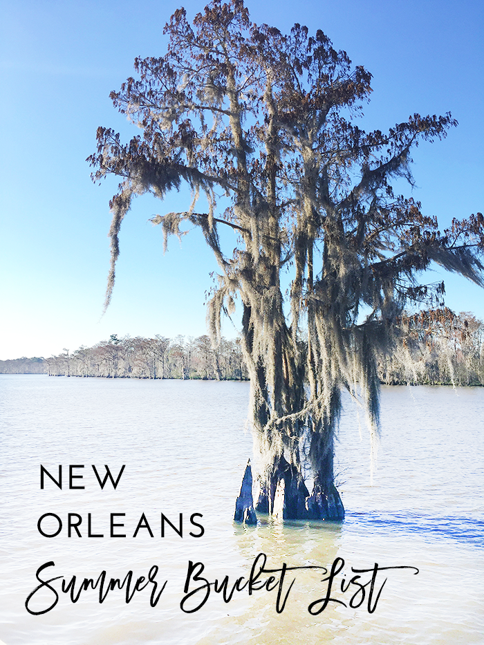 New orleans summer bucket list things to do in nola this for Things not to miss in new orleans